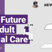 Future of adult social care