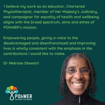 Dr Melrose Stewart patron of POhWER_